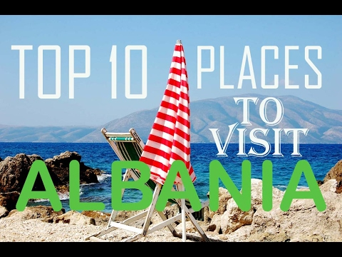 Top 10 Places To Visit Albania | Albania Top 10 attractions