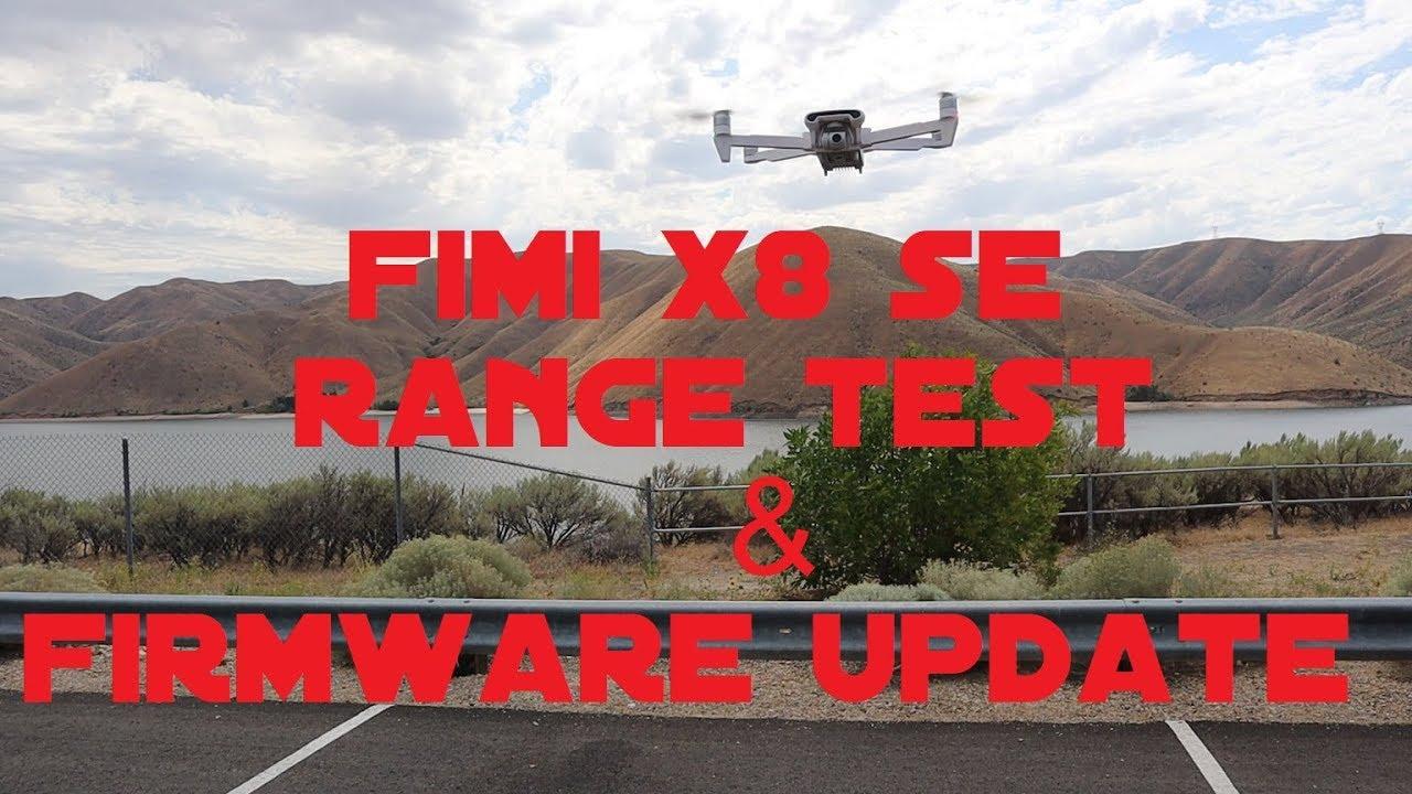 Fimi X8 SE Range Test & Firmware Update