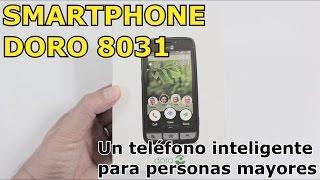 DORO 8031 | Un smartphone para personas mayores