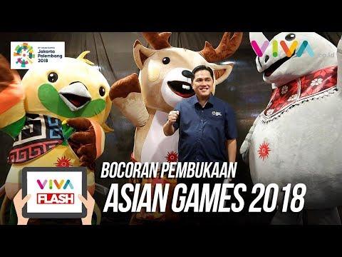 Bocoran Kejutan Pembukaan Asian Games 2018 Langsung Dari Erick Thohir