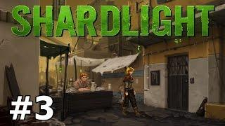 Shardlight - Chalking it Up - PART #3