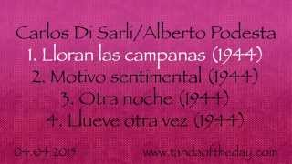 04.04.2015 - Tanda Of The Day - Carlos Di Sarli/Alberto Podesta