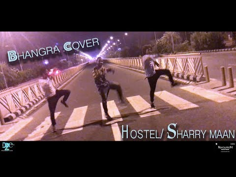 HOSTEL | SHARRY MAAN | BHANGRA COVER |...