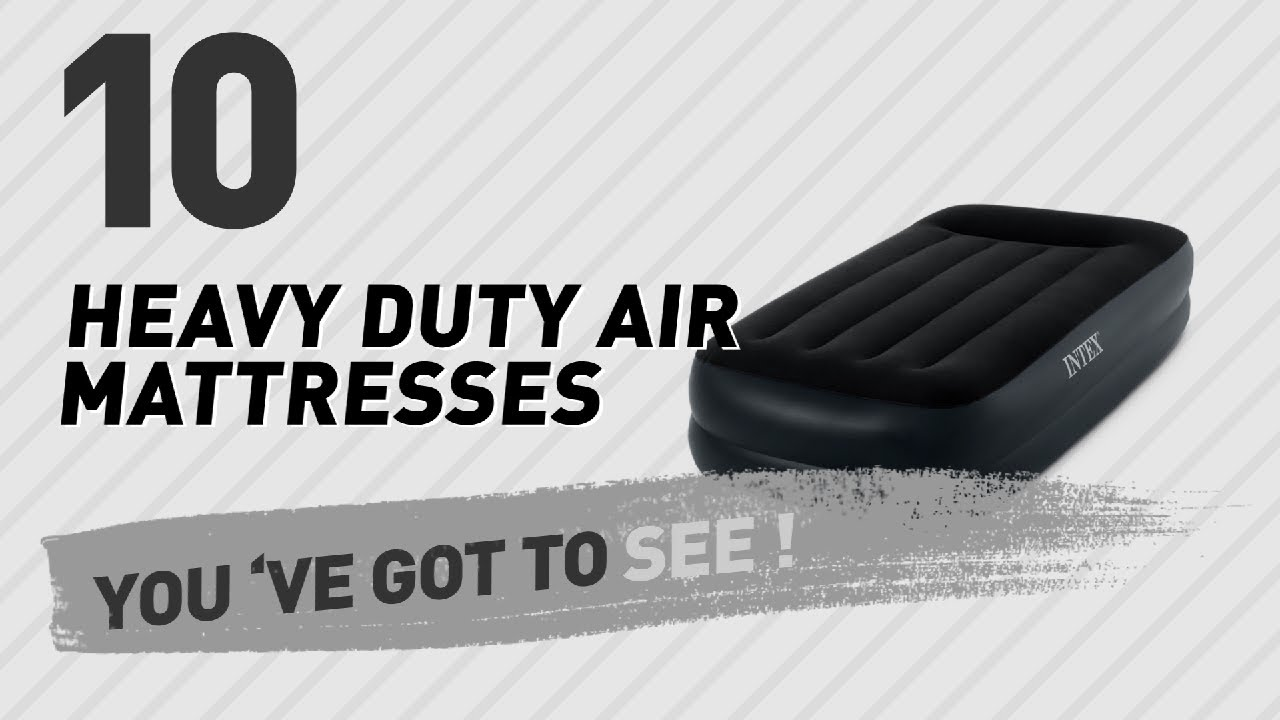 Heavy Duty Air Mattress >> Heavy Duty Air Mattresses Collection The Most Popular 2017