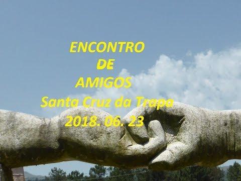 Encontro Amigos Sta Cruz da Trapa          2018 06  23