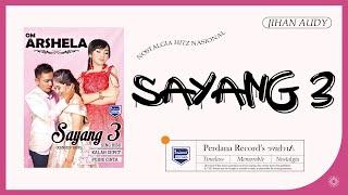 Jihan Audy - Sayang 3 (Official Music Video)