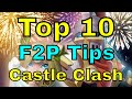 Castle Clash Top 10 F2P Tips