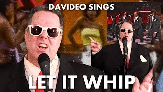DAVIDEO SINGS: Dazz Band - Let It Whip (Cover)