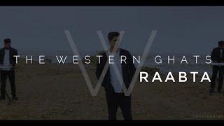 Raabta | Cover | Western Ghats Band