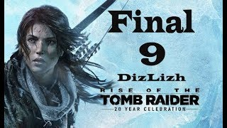 LLEGAMOS AL FINAL DE LA HISTORIA *RISE OF THE TOMB RAIDER* [Lizh]