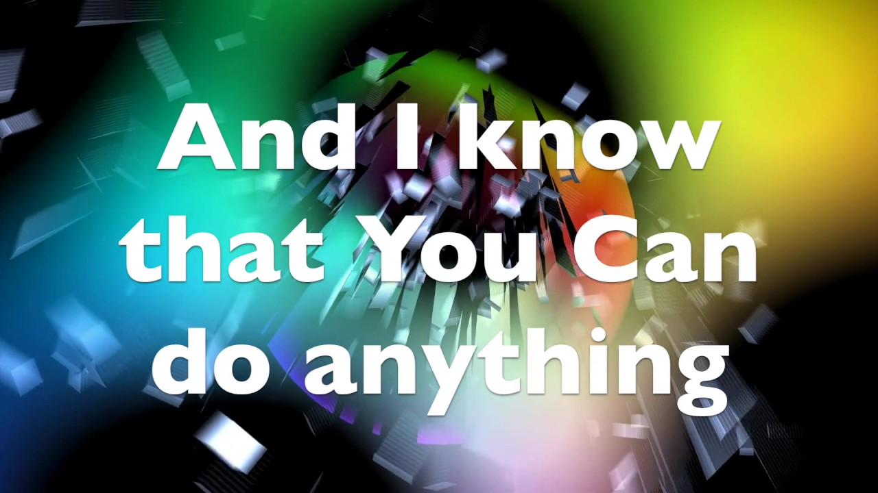 Lyrics of nothing is impossible by planetshakers