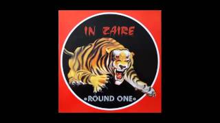 Round One - In Zaire (Blood Mix) (1985)