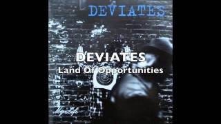Watch Deviates Land Of Opportunities video