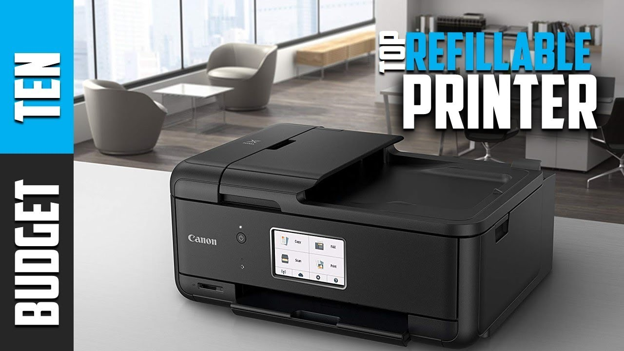Best Refillable Printers 2019 - Budget Ten Ink Tank Printer Reviews
