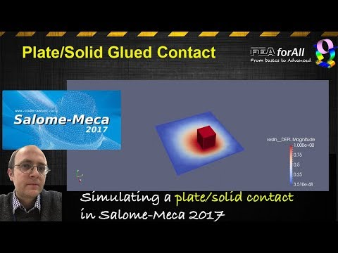 [Salome Meca Tutorial] Simulating a contact solid-plate