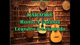 Karaokê Rumo A Goiania - Leandro E Leonardo