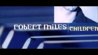Robert Miles - Children (Tilt