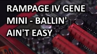 Asus Rampage IV Gene Gaming Motherboard Unboxing & Overview