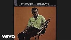 Miles Davis - Milestones (Official Audio)