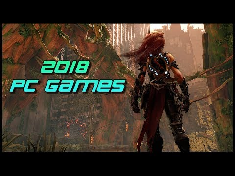 Best Upcoming PC Games in 2018