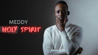 Meddy - Holy Spirit (Official Audio)