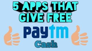 5 New Apps That Give You Free Paytm Cash Daily