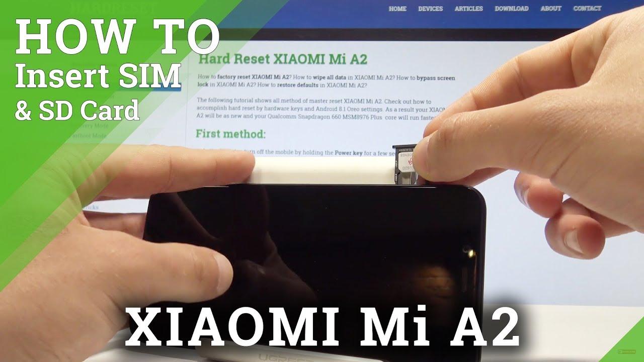 How to Insert SIM in XIAOMI Mi A2 - Install Nano SIM Card
