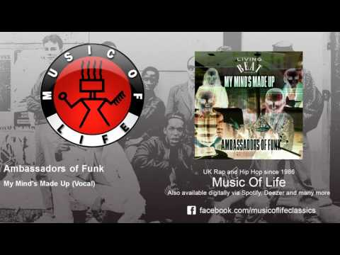 Ambassadors of Funk - My Mind's Made Up - Vocal