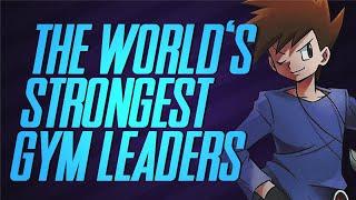 The Strongest Eight Gym Leaders - A Worldwide Pokémon League? | Mr1upz