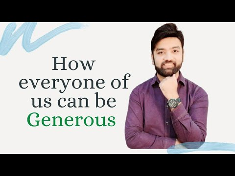 Giving is Gaining   Generosity   What makes us a Generous Person
