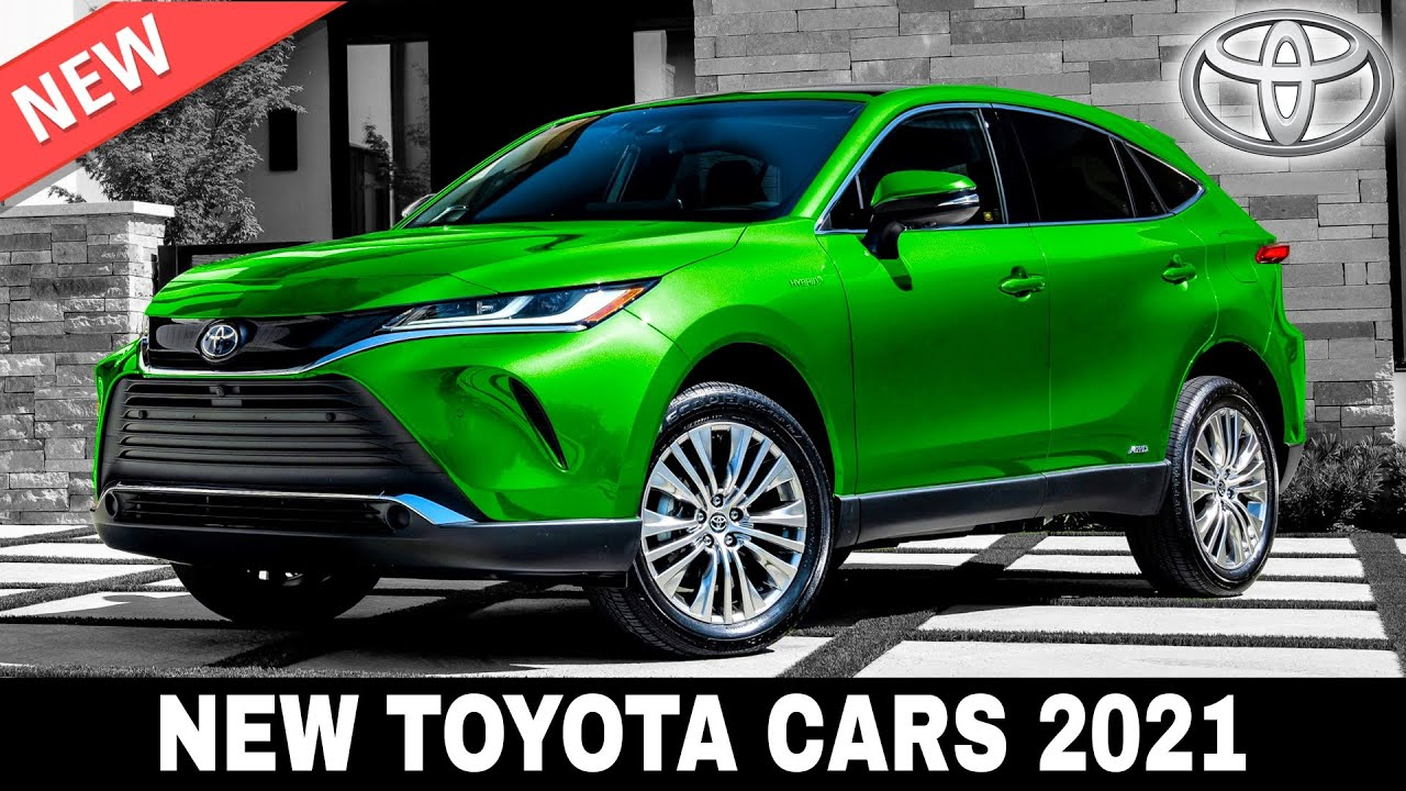 10 New Toyota Cars And Suvs That Will Generate Massive Sales In 2021 Youtube