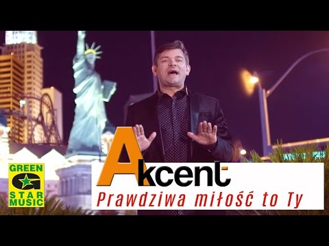 AKCENT - Prawdziwa Miłość to Ty (official video) Disco Polo 2016