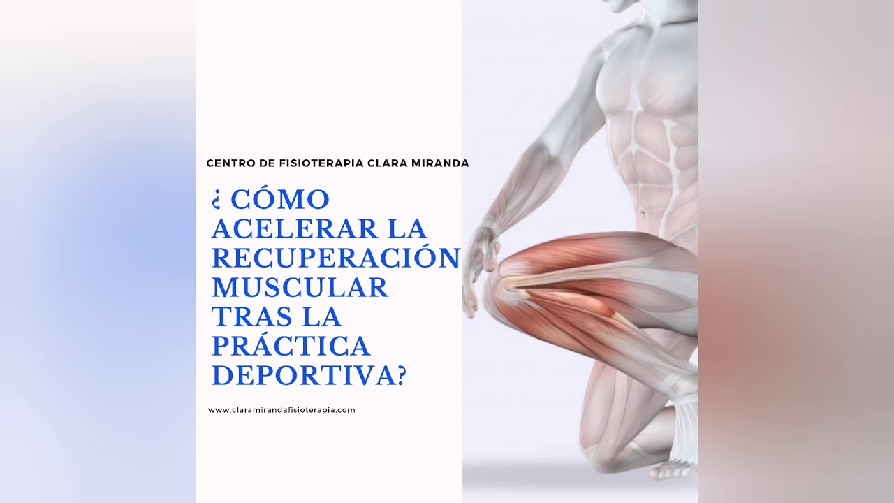 10 consejos para acelerar recuperación muscular tras práctica deportiva