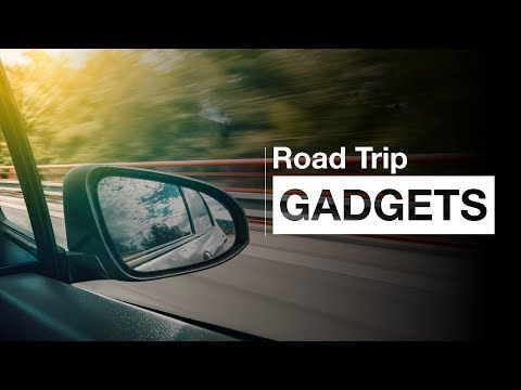 5 Cool Gadgets for A Perfect Road Trip