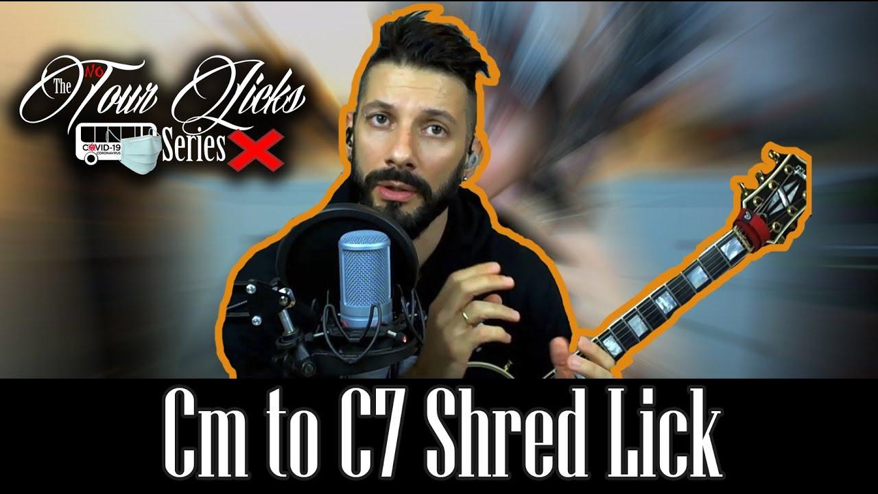 Cm to C7 Shred Lick (FREE TAB!!) - The No Tour Licks Series 1