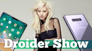 Note 9 на видео, ПРОВАЛ Лета и iPad с Face ID| Droider Show #355