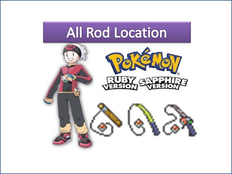 Pokemon Ruby & Sapphire - All Rod Location