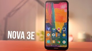 Huawei Nova 3e Review