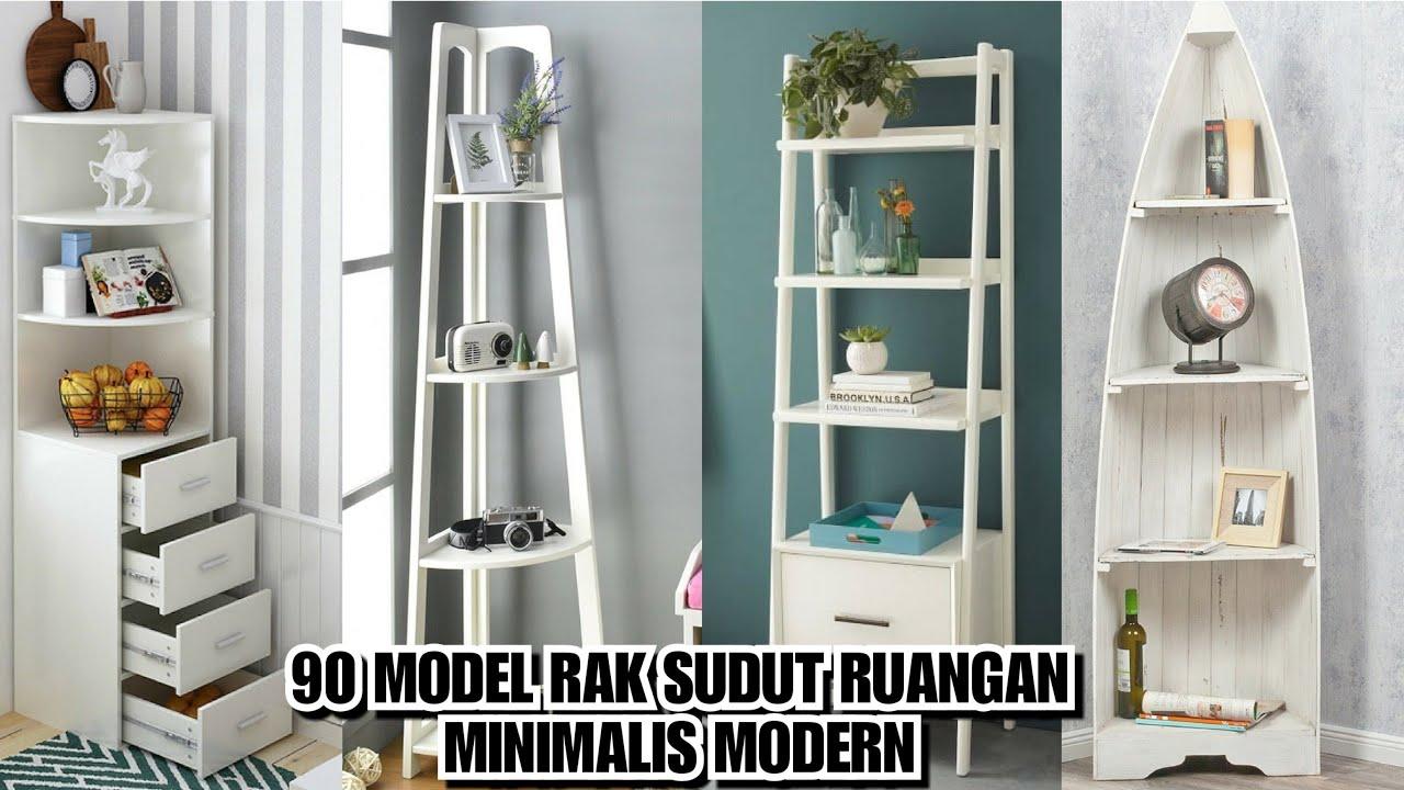 90 Model Rak Sudut Ruangan Minimalis Modern