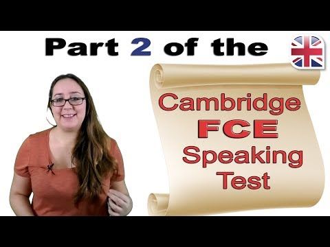 FCE Speaking Exam Part Two - Cambridge FCE Speaking Test Advice