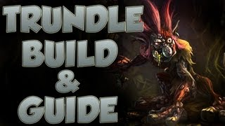 League Of Legends - Trundle Build - With Commentary