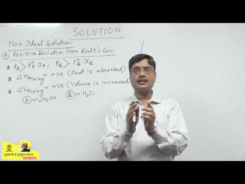 #8 - Ideal & Non Ideal Solution - Solutions - Vipin Agarwal