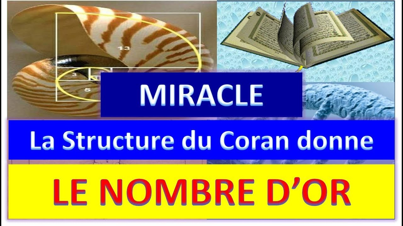 Le Secret du nombre d'or 1,618 dans le Saint Coran dévoilé !