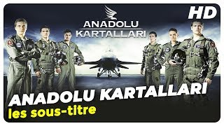 Anadolu Kartalları |  Films turcs une partie (Turkish Movies)