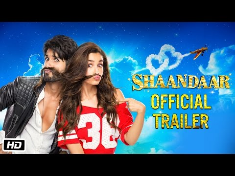 Shaandaar | Official Trailer | Alia Bhatt & Shahid Kapoor from YouTube · Duration:  3 minutes 13 seconds