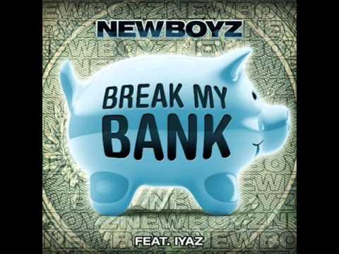 New Boyz - Break My Bank (Feat Iyaz)