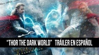 Thor The Dark World Tráiler en Español/Thor: El Mundo Oscuro