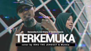 TERKEMUKA - Benzooloo & Zizi Kirana & Sandra Dianne (COVER) by Ibnu The Jenggot & Muthia