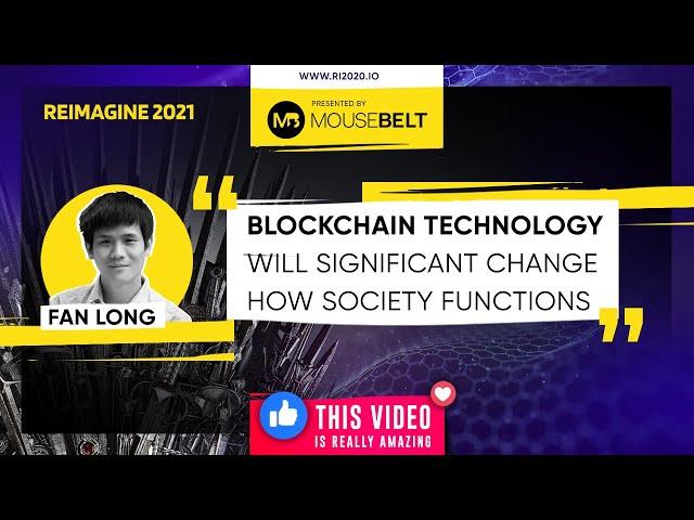 REIMAGINE 2021 - Fan Long - Conflux - Co-founder