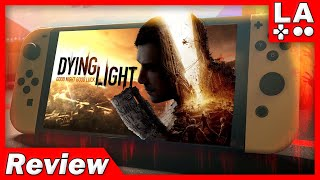 Dying Light Platinum Edition Nintendo Switch Review (Video Game Video Review)